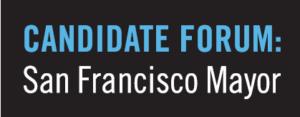 Candidate Forum: San Francisco Mayor @ Castro Theater | San Francisco | California | United States