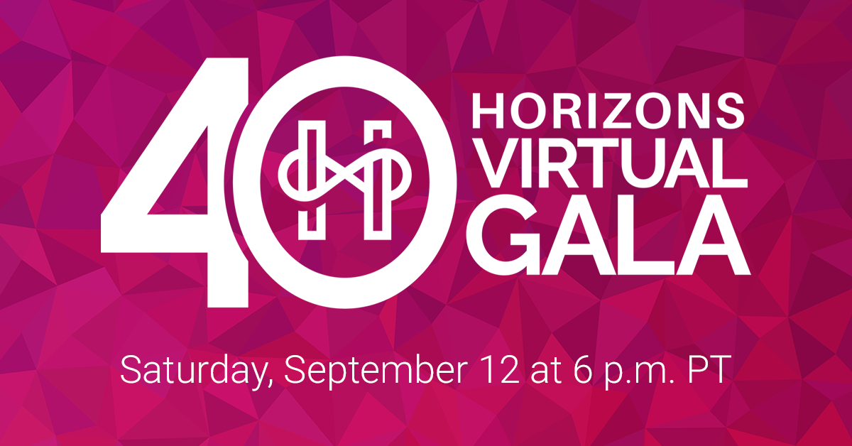Horizons' 40th Anniversary Virtual Gala