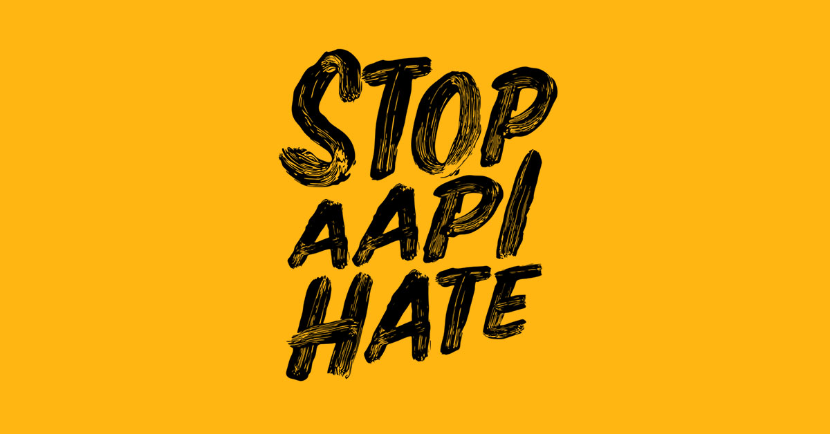 """Handwritten text that reads, """"Stop AAPI Hate"""""""